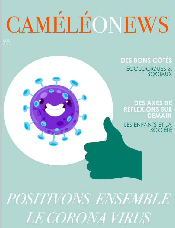 Positivons ensemble le Coronavirus !